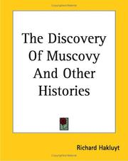 Cover of: The Discovery of Muscovy And Other Histories