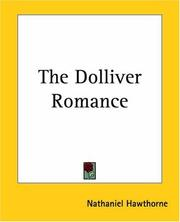 Cover of: The Dolliver Romance | Nathaniel Hawthorne