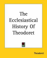 Cover of: The Ecclesiastical History of Theodoret | Theodoret, Bishop of Cyrrhus