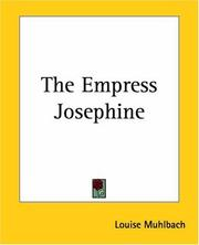 Cover of: The Empress Josephine | Luise MГјhlbach