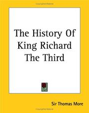 Cover of: The history of King Richard the Third by Thomas More