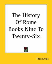 Cover of: The History Of Rome Books Nine To Twenty-six