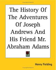Cover of: The History of the Adventures of Joseph Andrews And His Friend Mr. Abraham Adams | Henry Fielding