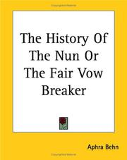 Cover of: The History of the Nun or the Fair Vow Breaker