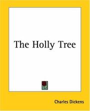 The Holly Tree by Charles Dickens, Wilkie Collins