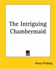 Cover of: The intriguing chamber-maid