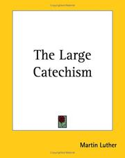 Cover of: The Large Catechism