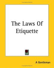 Cover of: The Laws of Etiquette | Gentleman.