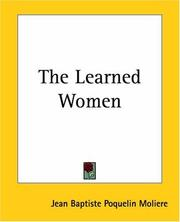 Cover of: The Learned Women: Les Femmes Savantes