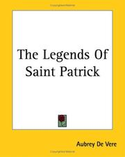 Cover of: The Legends Of Saint Patrick | Aubrey De Vere