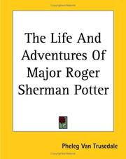 The Life And Adventures Of Major Roger Sherman Potter