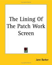Cover of: The lining of the patch-work screen