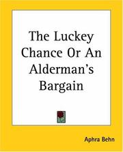 Cover of: The luckey chance, or, An alderman's bargain