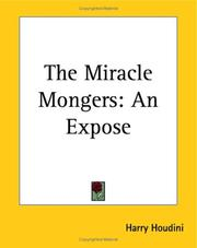 Cover of: The Miracle Mongers: An Expose