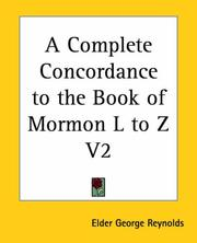 Cover of: A Complete Concordance to the Book of Mormon L to Z V2