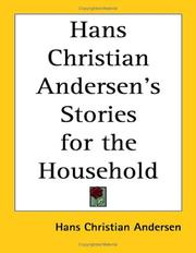 Cover of: Hans Christian Andersen's stories for the household