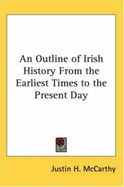 Cover of: An Outline of Irish History from the Earliest Times to the Present Day