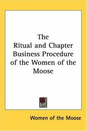 Cover of: The Ritual And Chapter Business Procedure of the Women of the Moose