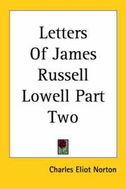 Cover of: Letters Of James Russell Lowell Part Two