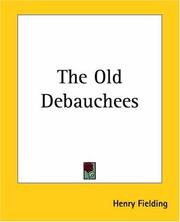 Cover of: The old debauchees