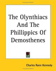 Cover of: The Olynthiacs And The Phillippics Of Demosthenes