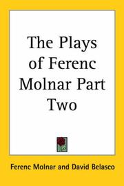Cover of: The Plays of Ferenc Molnar