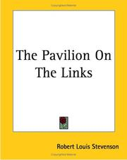 Cover of: The Pavilion On The Links | Robert Louis Stevenson