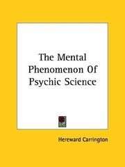 Cover of: The Mental Phenomenon Of Psychic Science