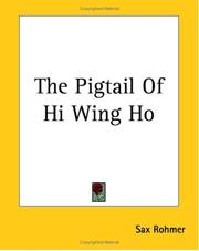 Cover of: The Pigtail of Hi Wing Ho