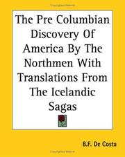 Cover of: The Pre Columbian Discovery Of America By The Northmen With Translations From The Icelandic Sagas