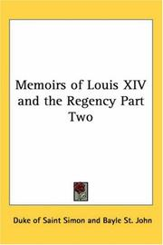 Cover of: Memoirs of Louis Xiv. and the Regency
