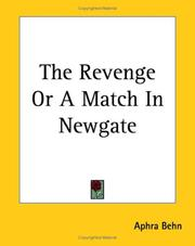 Cover of: The Revenge or a Match in Newgate