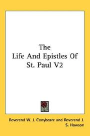 Cover of: The Life And Epistles Of St. Paul V2 | Reverend W. J. Conybeare