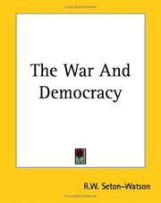 Cover of: The War And Democracy | R. W. Seton-Watson