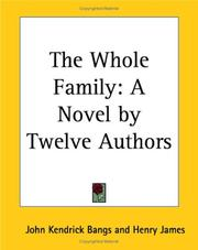 Cover of: The Whole Family | John Kendrick Bangs