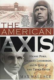 Cover of: The American Axis | Max Wallace