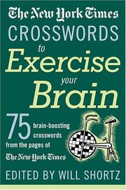 Cover of: The New York Times Crosswords to Exercise Your Brain | New York Times