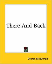 There & Back by George MacDonald
