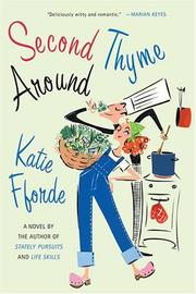 Cover of: Second thyme around | Katie Fforde