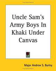 Cover of: Uncle Sam's Army Boys in Khaki Under Canvas