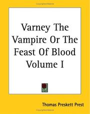 Cover of: Varney The Vampire Or The Feast Of Blood