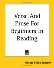 Cover of: Verse And Prose for Beginners in Reading: Selected from English and American literature.