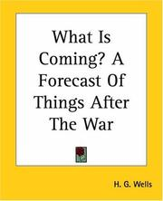 Cover of: What Is Coming? a Forecast of Things After the War