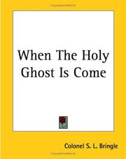 Cover of: When The Holy Ghost Is Come | Samuel L. Brengle