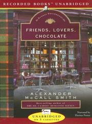 Friends, Lovers, Chocolate (Isabel Dalhousie Mysteries)