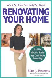 Cover of: What No One Ever Tells You About Renovating Your Home
