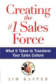 Cover of: Creating the #1 Sales Force