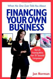 Cover of: What no one ever tells you about financing your own business