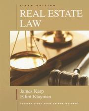 Cover of: Real Estate Law, Sixth Edition | James Karp, Elliott Klayman