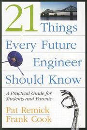 Cover of: 21 Things Every Future Engineer Should Know | Pat Remick
